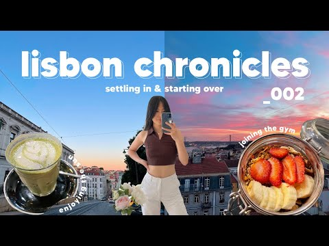 a few days of my life 🌞 settling in and starting over   lisbon chronicles
