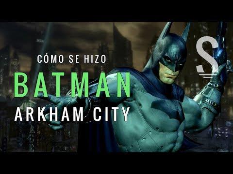 Cómo se hizo Batman Arkham City