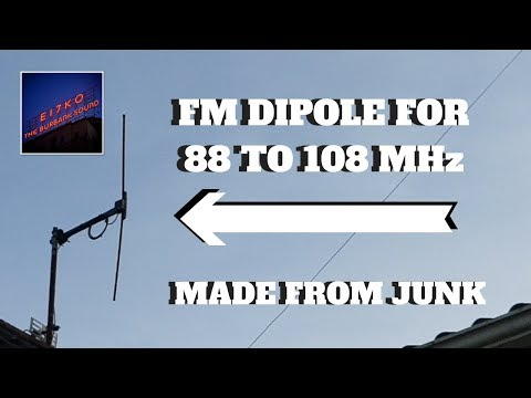 FM DIPOLE FOR 88 TO 108 MHz HOMEMADE