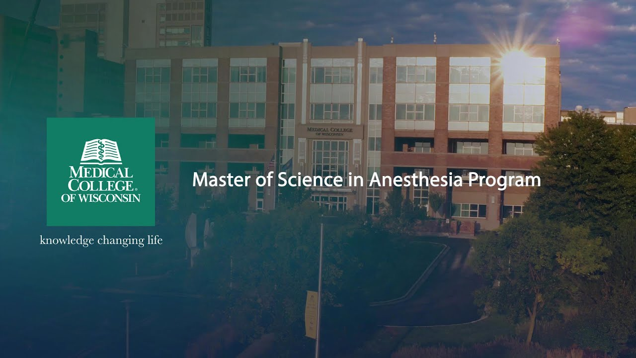Mcw Master Of Science In Anesthesia Program Youtube