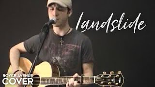 Watch Boyce Avenue Landslide video