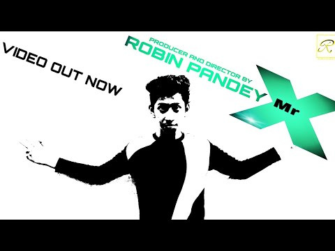 Mr.X TITLE song   official   music video 1080p HD __AK   A ROBIN PANDEY FILM 