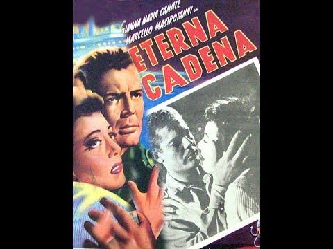 L'eterna catena (The Eternal Chain) - Marcello Mastroianni & Gianna Maria -1952