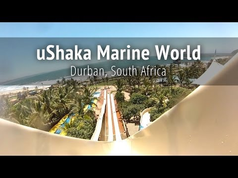 uShaka Marine World - Durban, South Africa