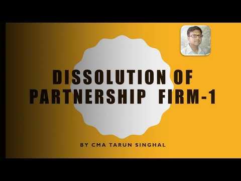 DISSOLUTION OF PARTNERSHIP-1 BY CMA TARUN SINGHAL