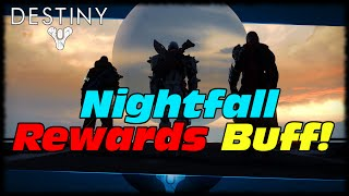 Nightfall Strike Rewards Buff Patch Going Live Tomorrow! Destiny Nightfall Rewards Buff Update!