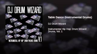 Table Dance (Instrumental Drums)
