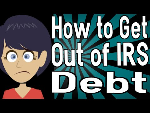 how-to-get-out-of-irs-debt