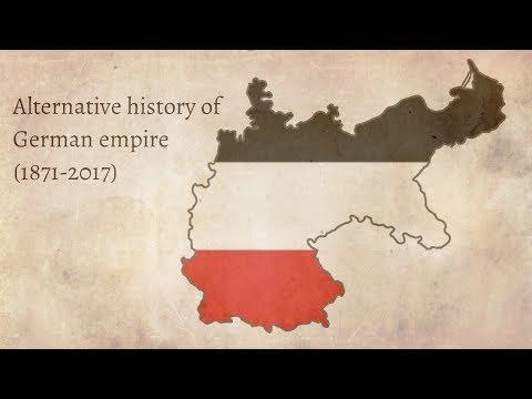 Alternative history of German Empire (1871-2017)