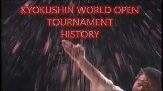 KYOKUSHIN KARATE WORLD OPEN TOURNAMENT HISTORY 1st World Open Tourn...