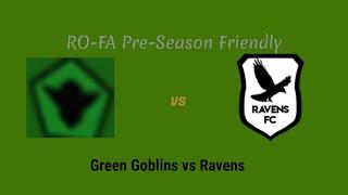ROBLOX: Green Goblins vs Ravens (RO-FA) ft Dark Kialon and RapidRoy678