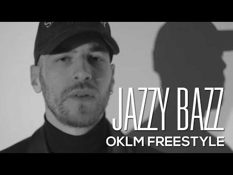 JAZZY BAZZ - OKLM Freestyle