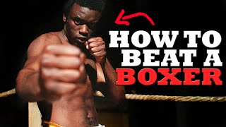 How To Beat A Boxer In A Street Fight