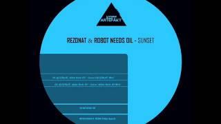 REZONAT, Robot Needs Oil - Sunset (REZONAT Mix)