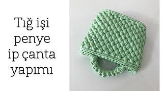 Penye İp Çanta Yapımı - Part 1