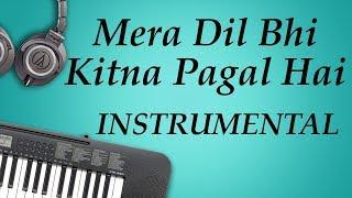 mera-dil-bhi-kitna-pagal-hai-instrumental-by-nerdmusic