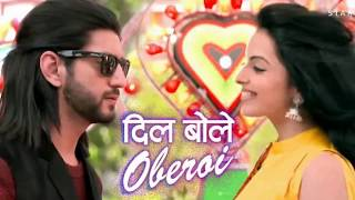 Dil bole Oberoi | Title Song | O Saathiya | Omkara and Gauri | Latest Song track
