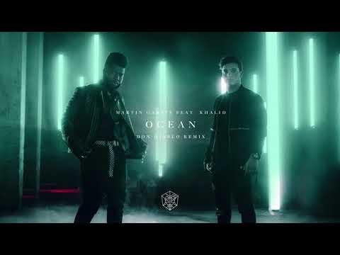 Martin Garrix Feat. Khalid - Ocean (Don Diablo Remix)