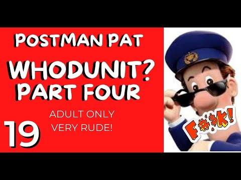 """Download Postman Pat 19 """"Whodunit? Part Four"""" (Adult Only Rude Funny Video 2021)"""