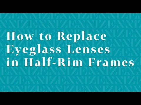 how-to-replace-eyeglass-lenses-in-half-rim-frames