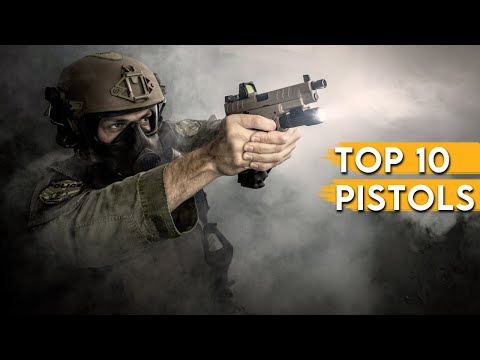 Top 10 Pistols In The World 2019