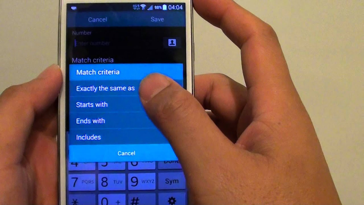 Samsung Galaxy S5: How To Block A Phone Number Using Matching Criteria