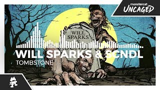 Will Sparks & SCNDL - Tombstone [Monstercat Release]