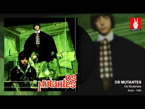 Os Mutantes - Panis Et Circenses (by EarpJohn)