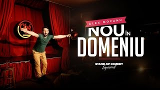 Nou in domeniu (Special) | Alex Mocanu Stand-up Comedy