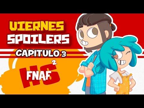 SPOILERS CAPÍTULO 3   SERIE ANIMADA   #FNAFHS 2