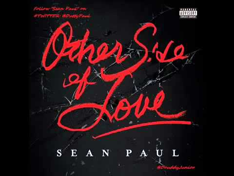 Sean Paul - Other Side of Love (Prod. by Benny Blanco & The Cataracs)