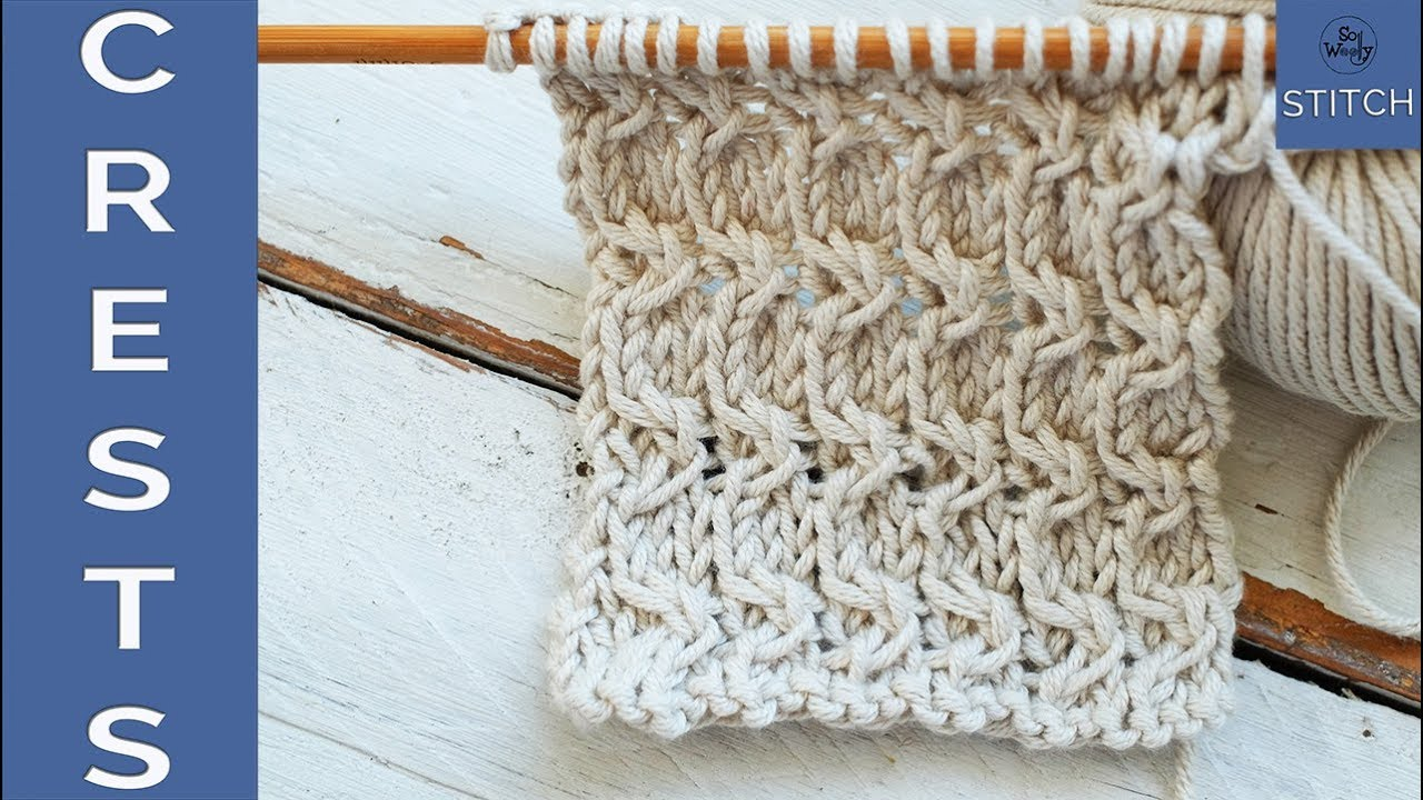 How to knit the Crests stitch: dense and textured - So Woolly