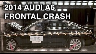 2014 Audi A6 | Frontal Crash Test | CrashNet1