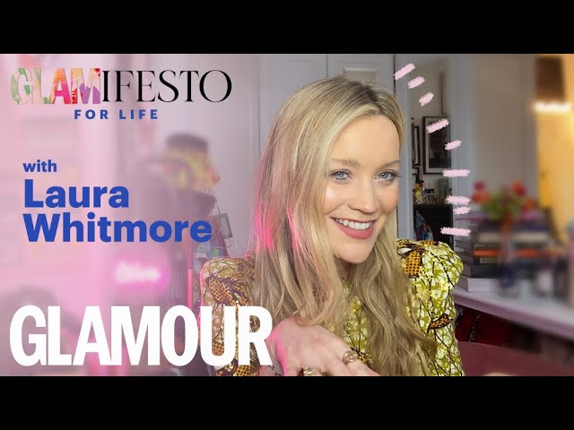 My Glamifesto For Life With Laura Whitmore  | GLAMOUR UK