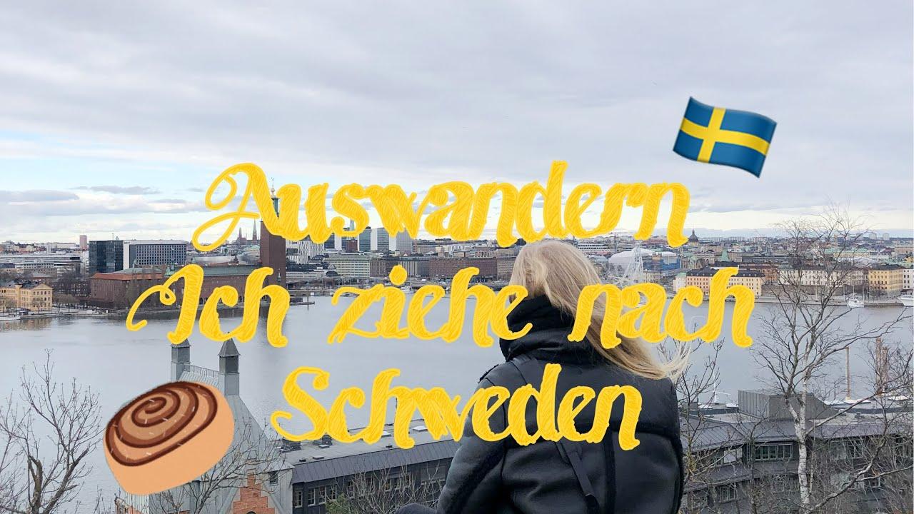 Auswandern - ich ziehe nach Schweden - YouTube