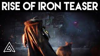 Destiny Rise of Iron Teaser Trailer