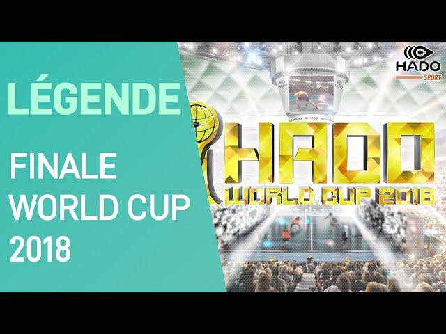 MATCHS DE LÉGENDE ▶ Finale Hado World Cup 2018