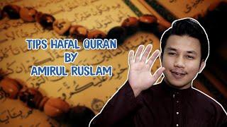 Tips Hafal Quran by Amirul Ruslam