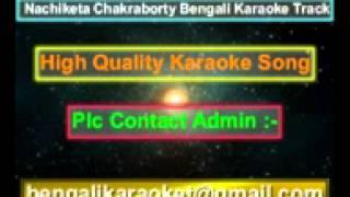Se Prothom Prem Amar Nilanjona Karaoke Nachiketa Chakraborty