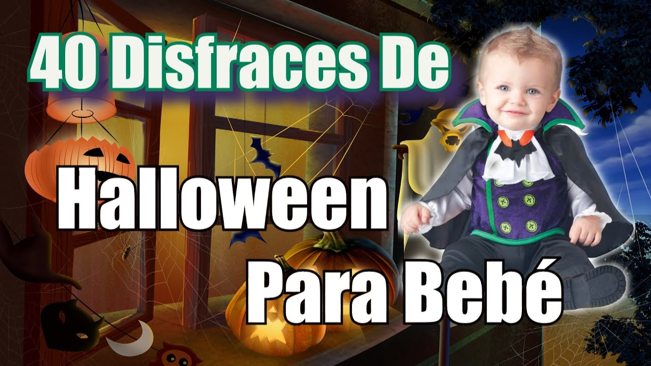 40 nuevos disfraces de halloween para bebe youtube - Como hacer un disfraz de bebe ...