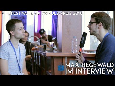 Max Hegewald im Interview | Filmfestival Max Ophüls-Preis 2016
