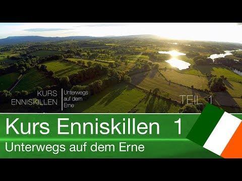 Kurs Enniskillen - Unterwegs auf dem Erne (Teil 1/2) HD