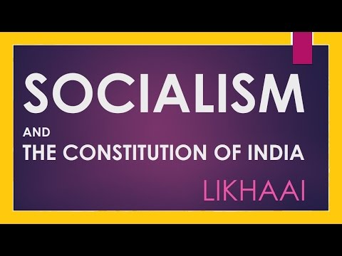 Polity Lecture (IAS) : Socialism and the Constitution Of India (Preamble)