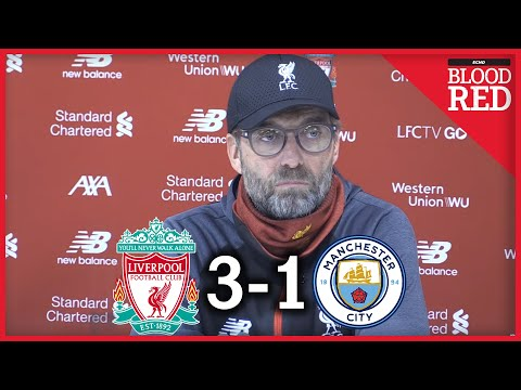 Jurgen Klopp Full Post-Match Press Conference | Liverpool 3-1 Man City