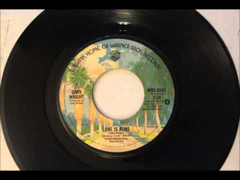 Love Is Alive , Gary Wright , 1976 Vinyl 45RPM
