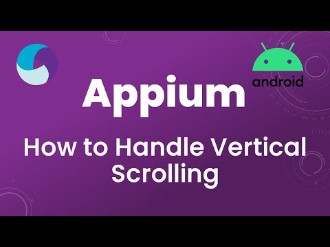 Appium Tutorial 17 : Vertical Scrolling in Android App - YouTube