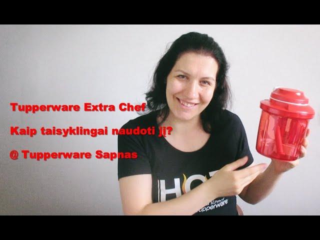 #Tupperware Extra Chef - kaip taisyklingai naudoti jį? / Tupperware Sapnas / Vegan Pipiras