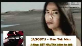 Video Jagostu - Mau Tak Mau.mp4 download MP3, 3GP, MP4, WEBM, AVI, FLV Juni 2018