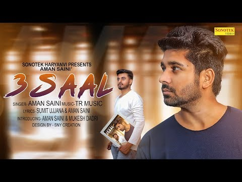 3 Saal | Haryanvi Official Song By:- Aman Saini | TR Music | Mukesh Dadri | Latest Haryanvi 2018
