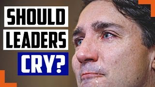 justin-trudeau-cries-a-lot-should-leaders-cry